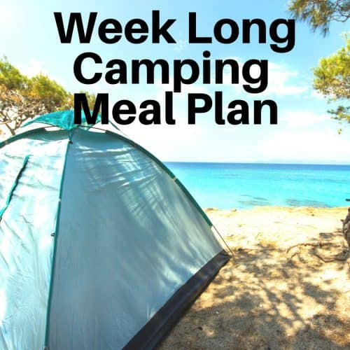 tent on a beach with words stating week long camping meal plan