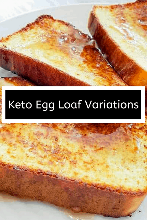 Best Ever Cookie Recipes - Keto Egg Loaf Recipe Variations: with video