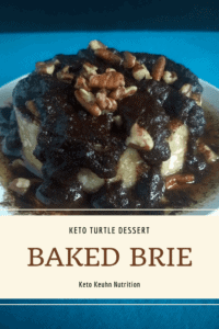 Baked Brie 200x300 - Baked Brie Keto Turtle Dessert