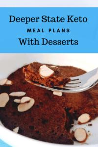 Deeper State Keto dessert meal plan 200x300 - Deeper State Keto Meal Plans with Desserts