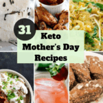 Keto Mother's Day Recipes 150x150 - Keto Mother's Day Dinner Recipes