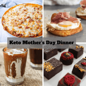 Keto Mother's Day Dinner
