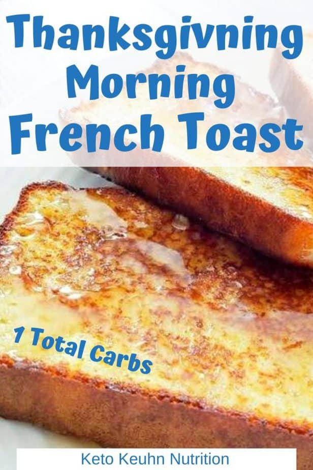 Thanksgiving Morning French Toast