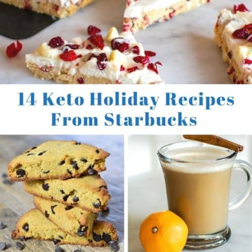 14 Keto Holiday Recipes From Starbucks