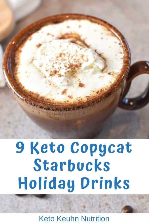 9 Copycat Starbucks Holiday Drinks 1 - Keto Starbucks Holiday Drinks and Treats