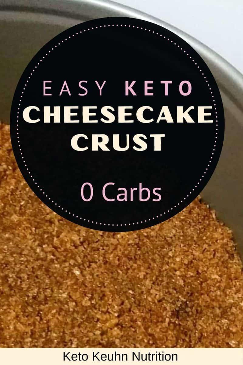 2 - Keto Cheesecake Crust: Graham Cracker Texture